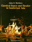 Classical Dance and Theatre in South East Asia