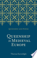 Queenship in Medieval Europe Book