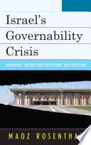 Israel S Governability Crisis