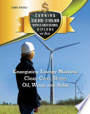 Energizing Energy Markets  Clean Coal  Shale  Oil  Wind  and Solar