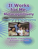 It Works for Me  Metacognitively Book PDF