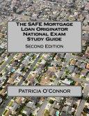 The Safe Mortgage Loan Originator National Exam Study Guide