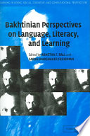 Bakhtinian Perspectives On Language Literacy And Learning