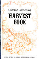 Organic Gardening Harvest Book