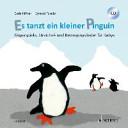 Es tanzt ein kleiner Pinguin