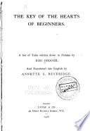 The Key of the Hearts of Beginners, A Set of Tales Written Down in Persian by Mrs. William Augustus Brooke PDF