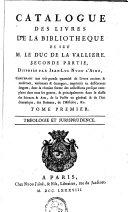 Catalogue des livres de la bibliotheque de feu M. le duc de la Valliere, seconde partie, disposée par Jean-Luc Nyon L'Aîné, [...].: Théologie et jurisprudence
