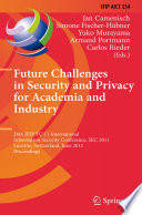 Future Challenges in Security and Privacy for Academia and Industry Book