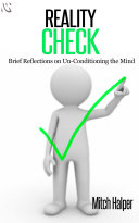 Pdf Reality Check: Brief Reflections on Un-Conditioning the Mind