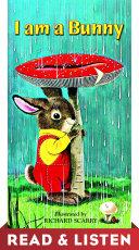 I Am a Bunny  Read   Listen Edition