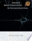 Introduction to Brain Stimulation by Psychoconduction