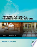 Significant Changes to the International Residential Code, 2012 edition