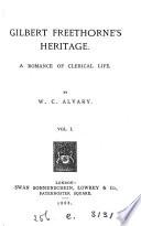 Gilbert Freethorne's heritage
