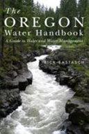 The Oregon Water Handbook