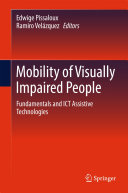 Mobility of Visually Impaired People