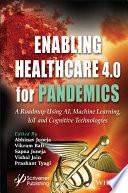 Enabling Healthcare 4 0 for Pandemics