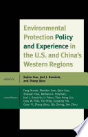 Environmental Protection Policy and Experience in the U S  and China s Western Regions Book