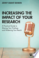 Increasing the Impact of Your Research