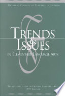 Trends & issues in elementary language arts