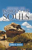 Reviving Our Indigenous Souls