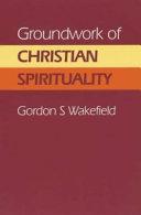 Groundwork of Christian Spirituality