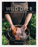 The Wild Dyer Book