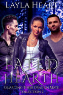 Pdf Fated Hearth (Guarding Their Dragon Mate Collection 2) Telecharger