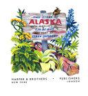 The Story of Alaska