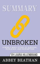 Summary of Unbroken Book PDF
