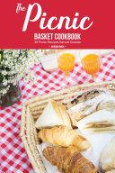 The Picnic Basket Cookbook