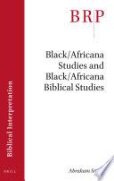 Black Africana Studies and Black Africana Biblical Studies Book PDF