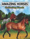 Amazing Horses Coloring Book Book PDF