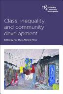 Class, inequality and community development