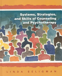Systems  Strategies  and Skills of Counseling and Psychotherapy