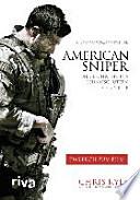 American Sniper  : Die Geschichte des Scharfschützen Chris Kyle