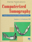 Dental Applications of Computerized Tomography