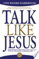 Talk Like Jesus