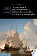The Formation and Identification of Rules of Customary International Law in International Investment Law Book