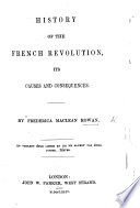 History of the French revolution  its causes and consequences