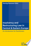 Insolvency And Restructuring Law In Central Eastern Europe