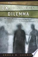The Ex Prisoner S Dilemma