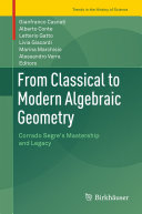 From Classical to Modern Algebraic Geometry