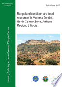 Rangeland Condition and Feed Resources in Metema District, North Gondar Zone, Amhara Region, Ethiopia