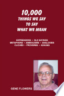 10 000 Things We Say to Say What We Mean