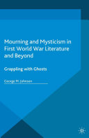 Mourning and Mysticism in First World War Literature and Beyond Pdf