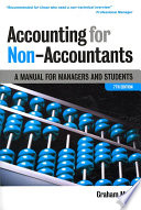 Accounting for Non-accountants  : A Manual for Managers and Students