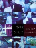 Tabloid Television