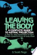 """""""Leaving the Body"""" by D. Scott Rogo"""