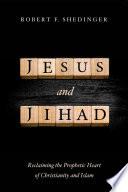 Jesus And Jihad