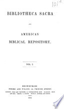 Bibliotheca Sacra And American Biblical Repository